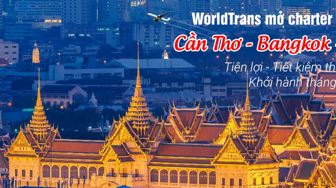 New Can Tho - Bangkok charter service to launch in late June