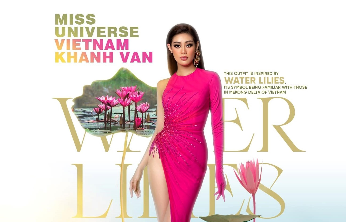 The inspiration behind the dresses Vietnam's beauty queen wears at Miss Universe 2020